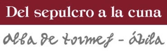 Ruta Santa Teresa de Jesús del Sepulcro a la Cuna